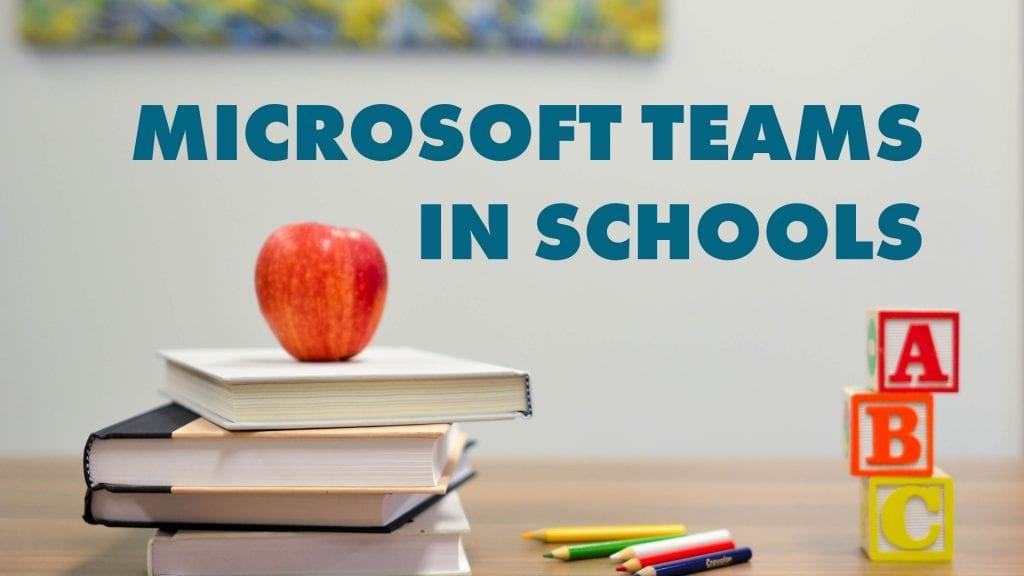 Microsoft teams in schools